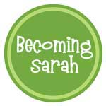 Becoming Sarah